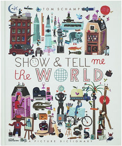 show & tell me the world: a picture dictionary