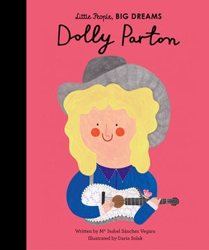 Little People, Big Dreams Dolly Parton hardcover book