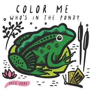 color me: who's in the pond bath book