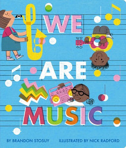 We Are Music board book