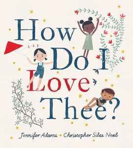 How Do I Love Thee? hardcover book