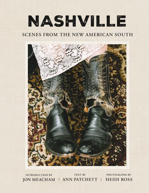 NASHVILLE: Scenes From The New American South hardcover book