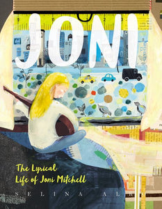 JONI: The Lyrical Life of Joni Mitchell hardcover book