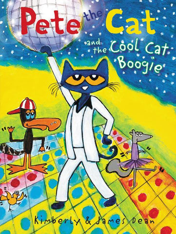 Pete the Cat and the Cool Cat Boogie hardcover book