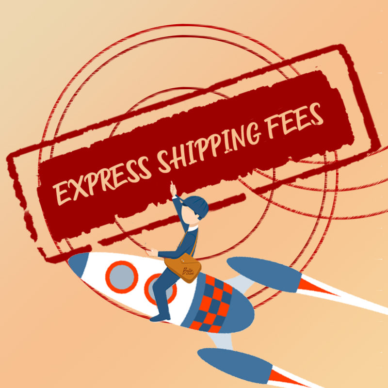 Express Shipping Fees - BelleChloe