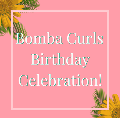 Bomba Curls Turns One!