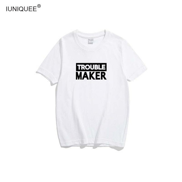 Trouble Maker Shirts