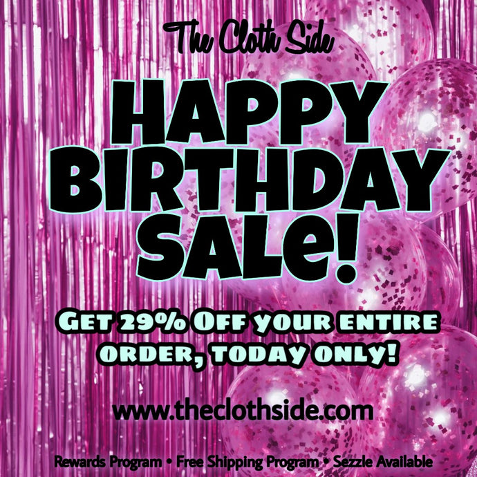 It's my birthday! Let's celebrate with a sale!