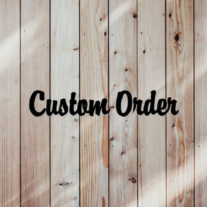 N&P Custom Order - Angela Mounsey