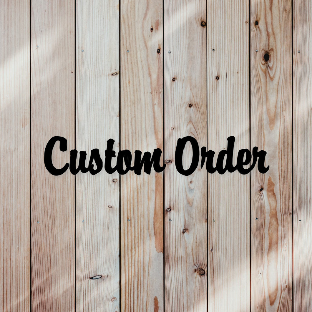 N&P Custom Order - Whitney Bush