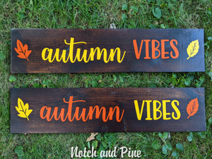 Fall Collection: Autumn Vibes Signs