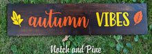 Load image into Gallery viewer, Fall Collection: Autumn Vibes Signs