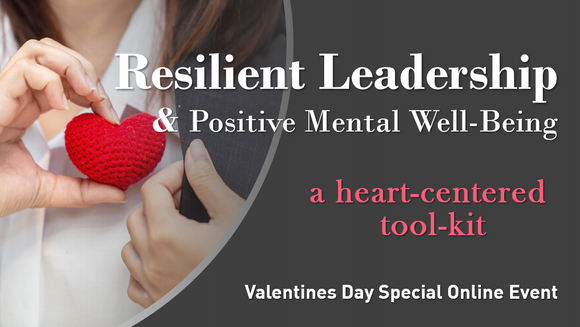 SPECIAL VALENTINE'S WEBINAR! - Resilient Leadership
