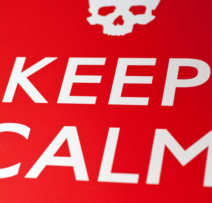 Keep Calm and Corpse Run <br />(Screenprint)