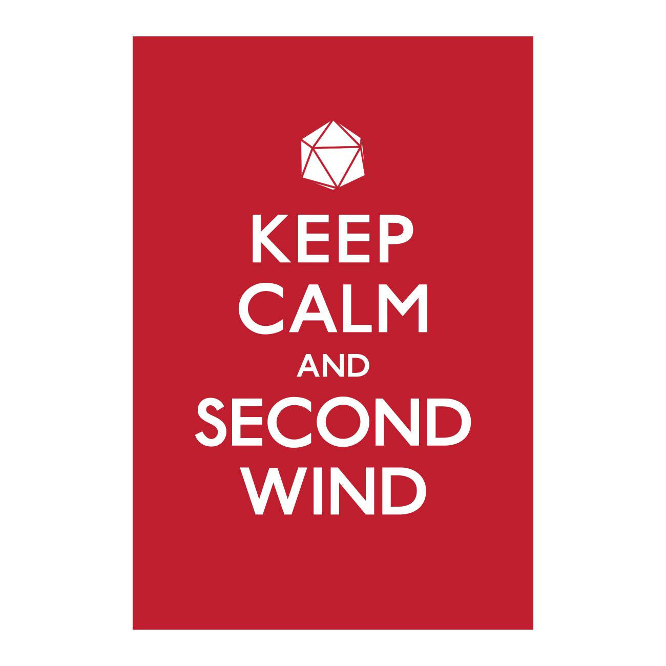 Keep Calm and Second Wind <br />(Screenprint)