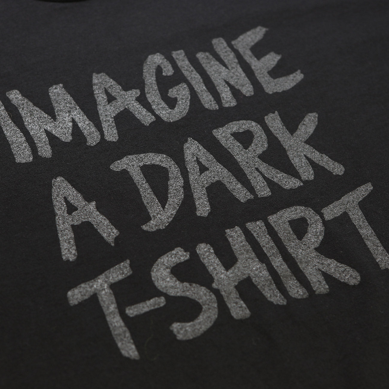 Imagine a Dark T-Shirt