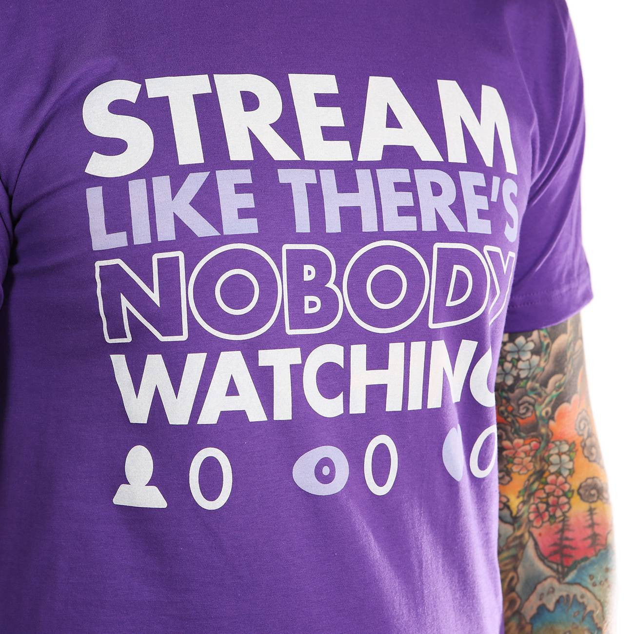 Stream Like There's Nobody Watching <br> (Purple)