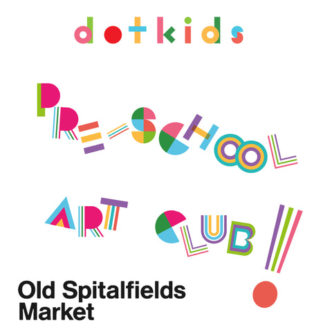 Pre-School Art Club at Old Spitalfields Market, London E1