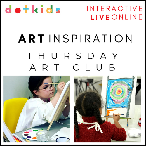 THURSDAY ART CLUB: Interactive, Live & Online: Term 3 & 4 (Jan-Mar) 2021