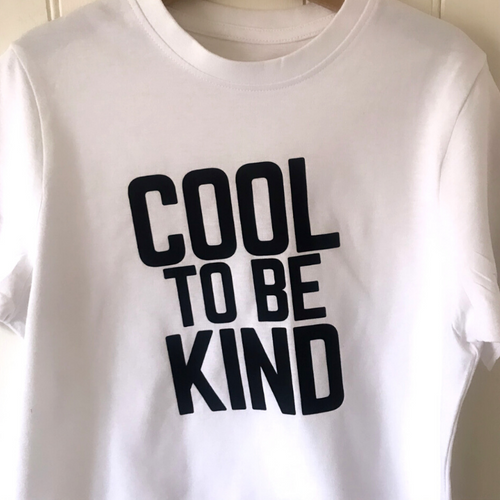 COOL TO BE KIND T-Shirt: White & Black