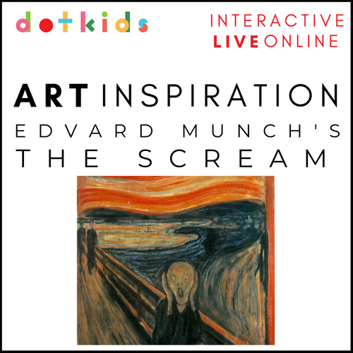 The Scream Art Inspiration Workshop For Children: HALF TERM LIVE ONLINE!
