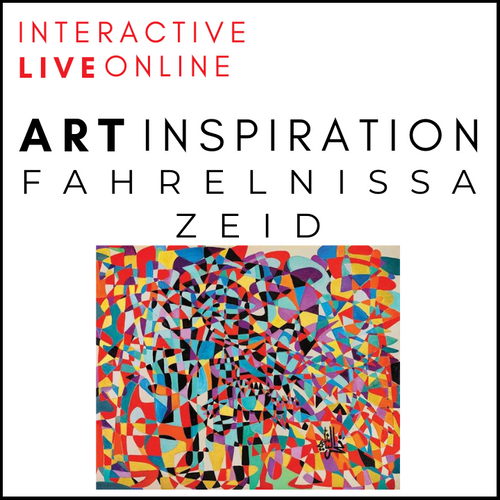 INTERACTIVE ART INSPIRATION LIVE ONLINE! Fahrelnissa Zeid Online Art Workshop For Children