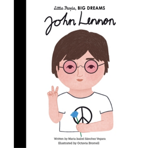John Lennon - Little People, Big Dreams Hardback Book