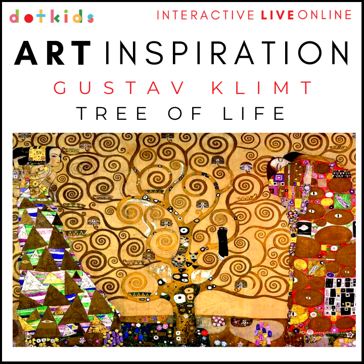 KLIMT'S TREE OF LIFE Art Inspiration Workshop: Live Online: : Wed 27th Jan 1.30pm
