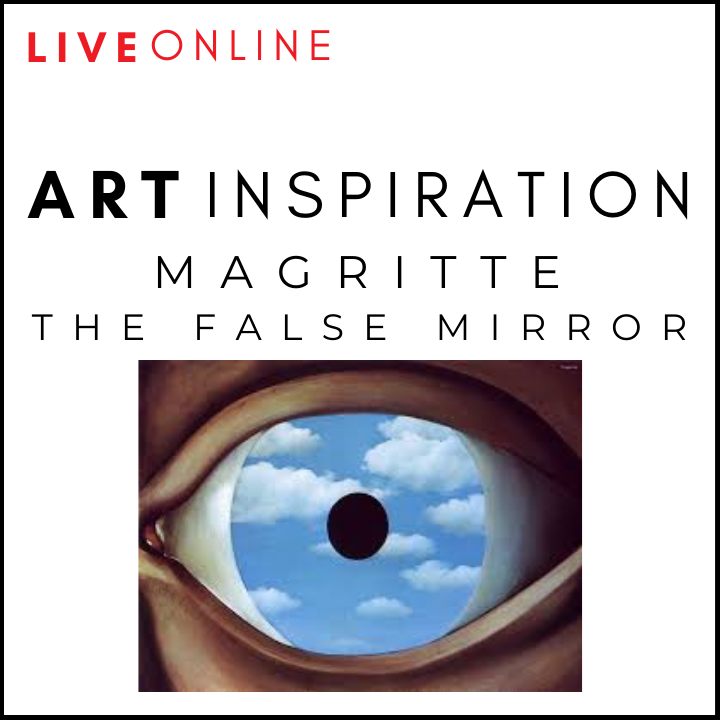 ART LIVE ONLINE! Magritte's False Mirror Online Art Workshop For Children