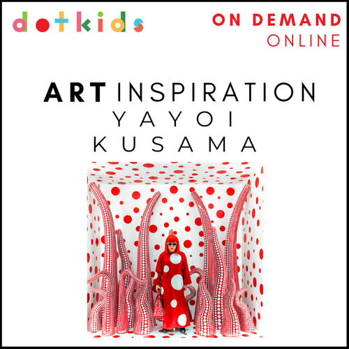 ON DEMAND: Yayoi Kusama Online Art Workshop For Children