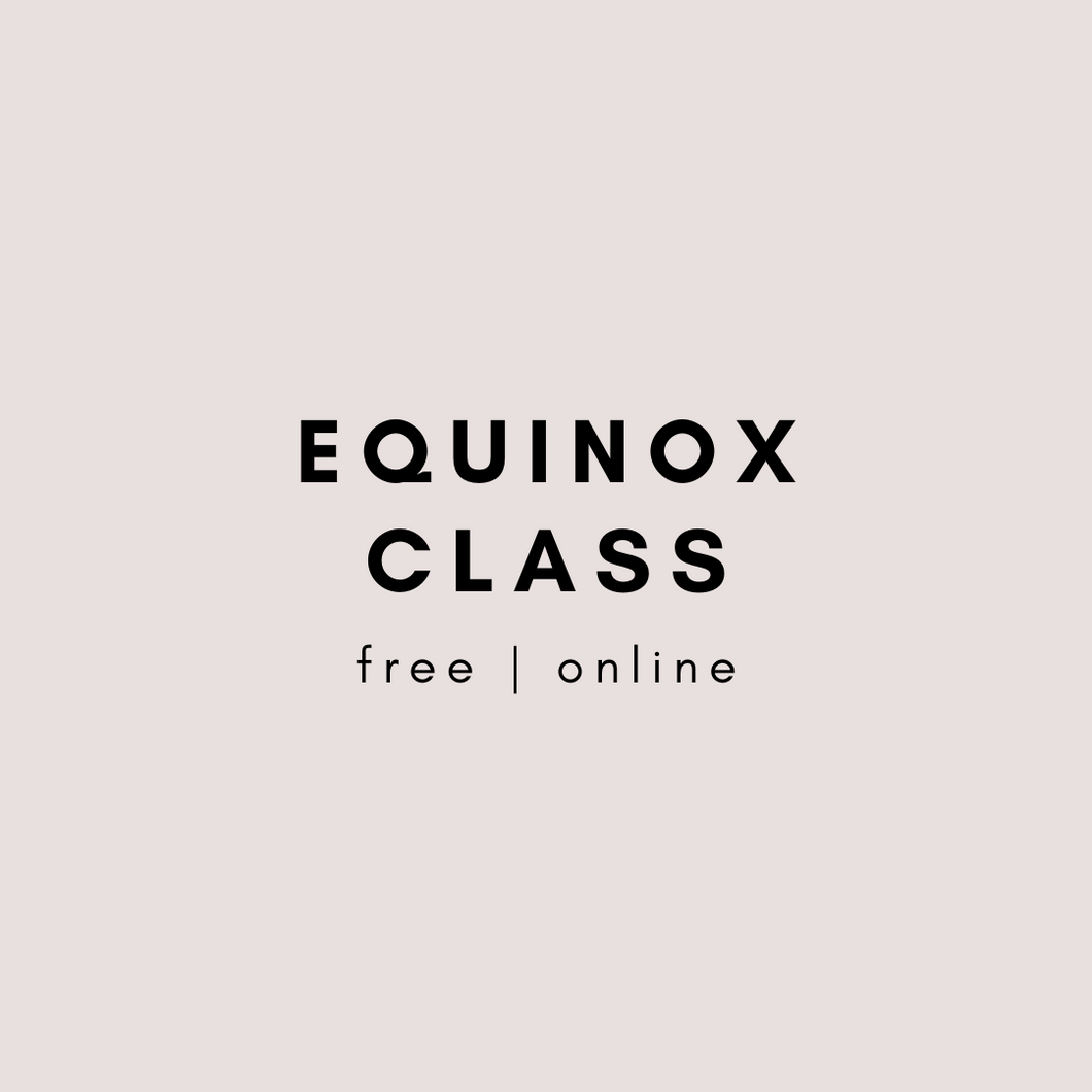 *FREE* Equinox Class (12pm Friday 20 March) Recording