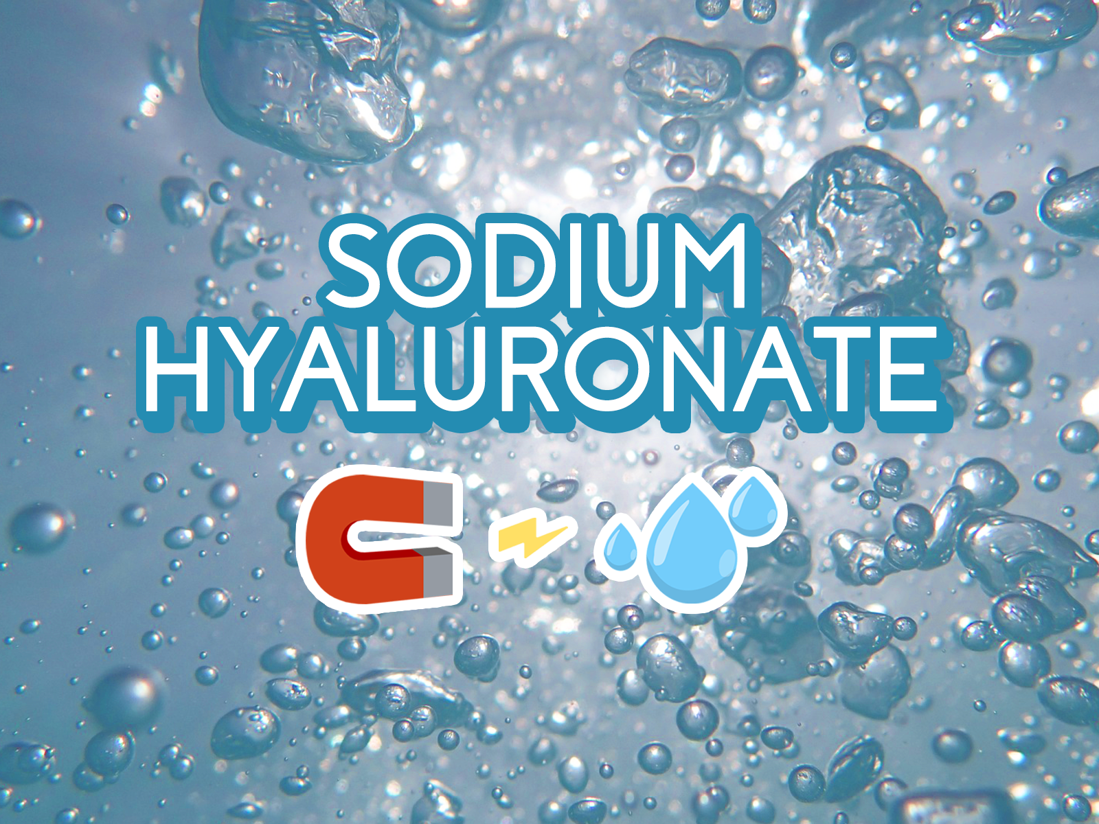 Sodium Hyaluronate - A Powerful Moisture Magnet!