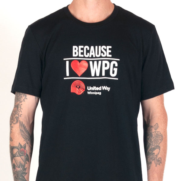 "Black t-shirt featuring ""Because I Love Wpg"" on it in white block lettering with a red heart and a red and white United Way Winnipeg logo."