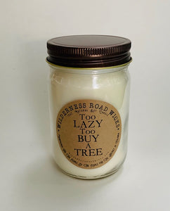 Too Lazy To Buy A Tree Natural Soy Candle