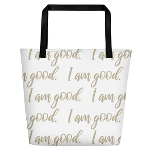 "Sandy Bag - Sand on White ""I am good."" Beach Bag"