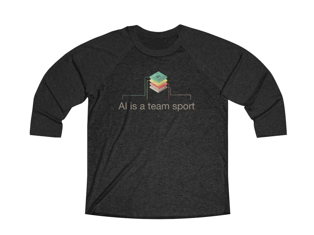 AI is a team sport 3/4 length baseball t-shirt