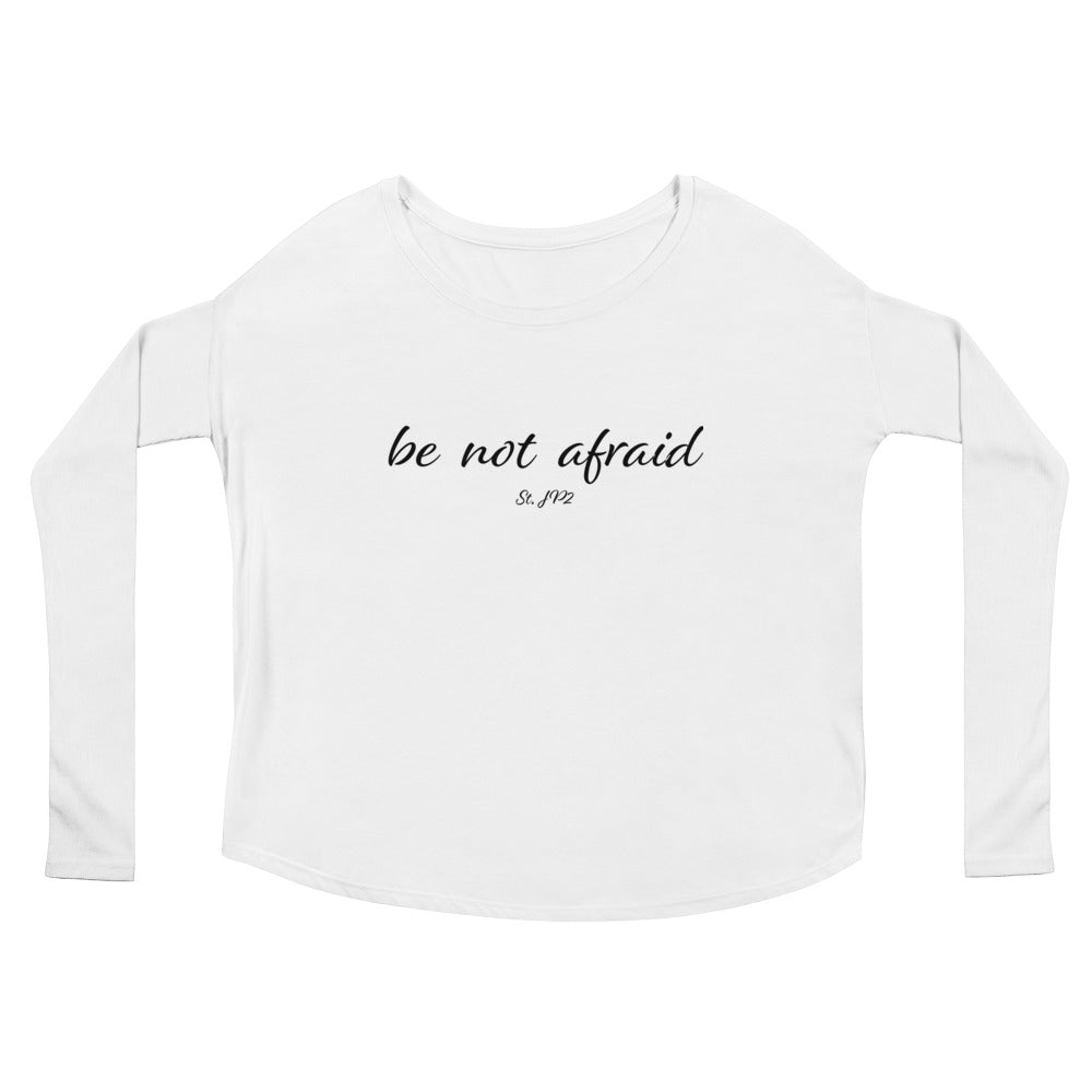 Be Not Afraid Long Sleeve T-Shirt - CATACOMBS CATHOLIC