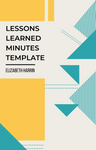 lessons learned meeting minutes template
