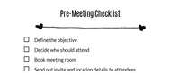 Pre-meeting checklist