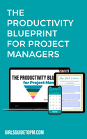 Productivity Blueprint for project managers