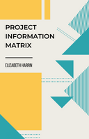 Project Information Matrix