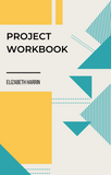 Project Workbook & Budget Tracker