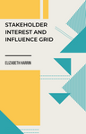 stakeholder interest and influence grid