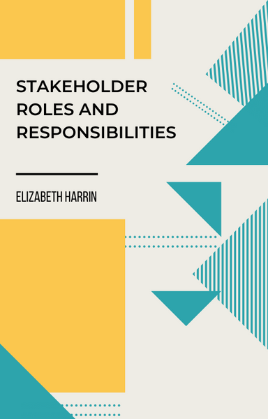 stakeholder roles and responsibilities template