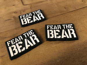 Fear The Bear Patch