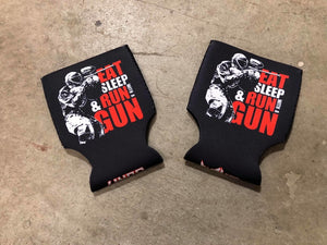Eat Sleep & Run With A Gun Koozie