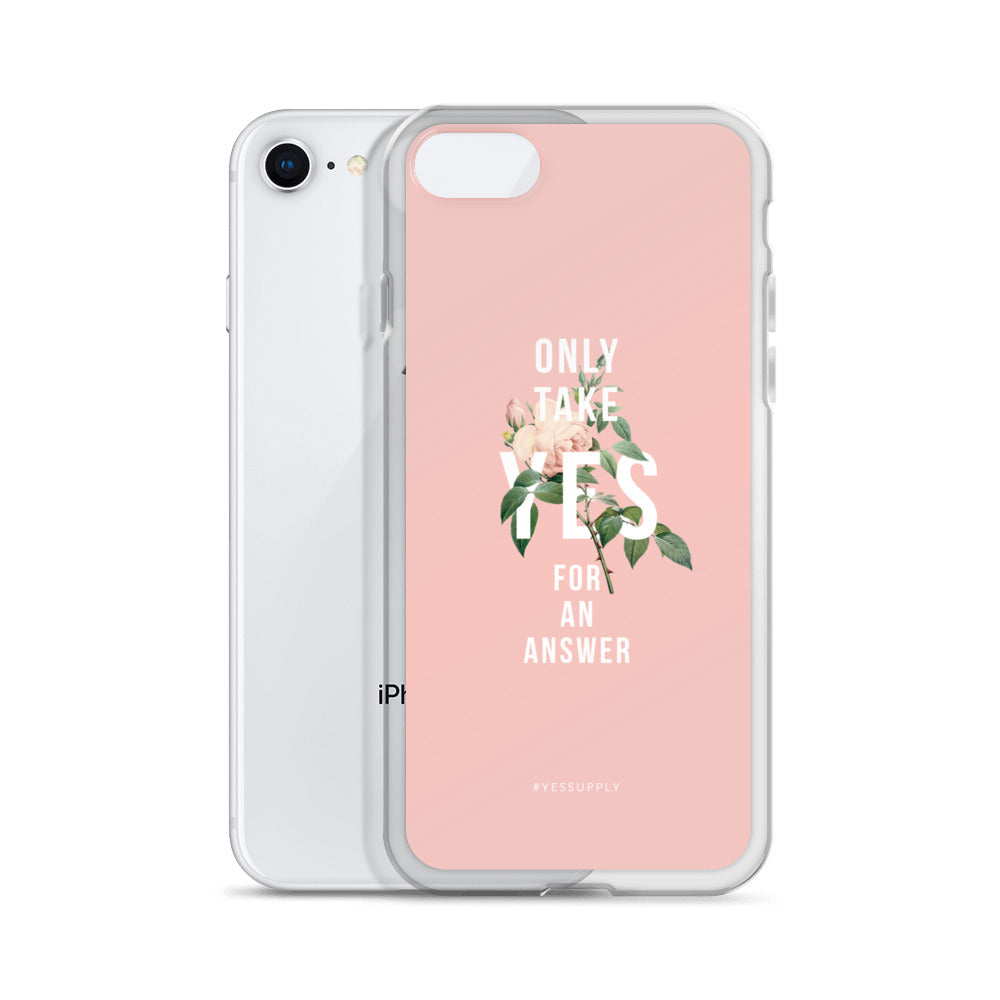 Only Take Yes iPhone Case