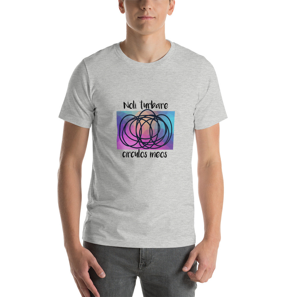 T-Shirt: Noli turbare circulos meos - Do not disturb my circles! - Archimedes