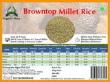 Browntop Millet Rice: 1Kg - Organic and Unpolished Nirvapate Agro Pvt Ltd