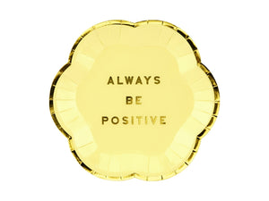 Pretty Pastel 'ALWAYS BE POSITIVE' Small Plates